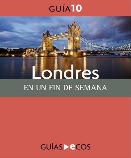 LONDRES : EN UN FIN DE SEMANA