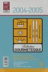 GOURMETESQUI 2004