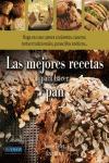 MEJORES RECETAS PARA HACER PAN, LAS. HAGA EN CASA: PANES CRUJIENTES, CASEROS, TORTAS TRADICIONA