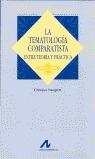 LA TEMALOGÍA COMPARATISTA: ENTRE TEORÍA Y PRÁCTICA