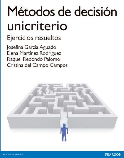 METODOS DE DECISIÓN UNICRITERIO