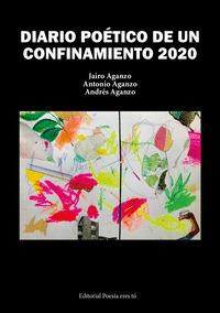 DIARIO POETICO DE UN CONFINAMIENTO 2020.