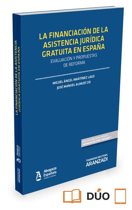 FINANCIACION DE LA ASISTENCIA JURIDICA GRATUITA EN ESPAÑA.