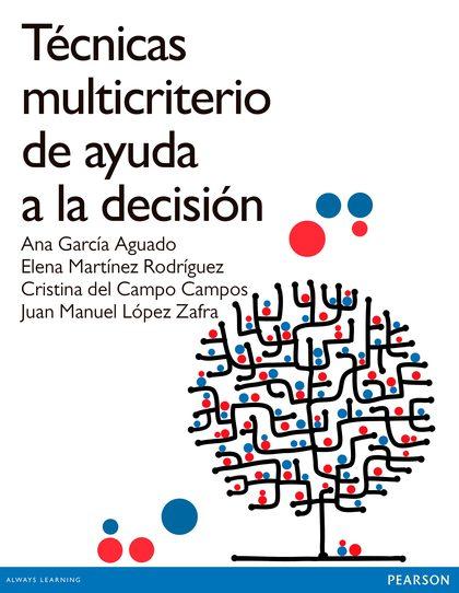 METODOS DE DECISIÓN MULTICRITERIO