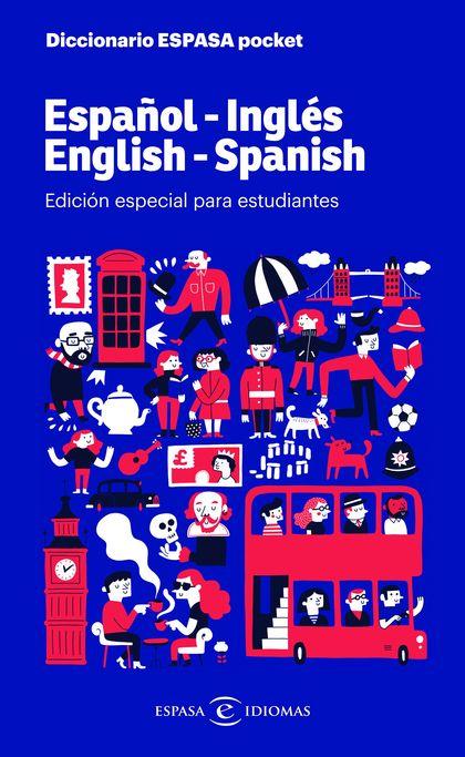 DICCIONARIO ESPASA POCKET. ESPAÑOL - INGLÉS. ENGLISH - SPANISH. EDICIÓN ESPECIAL PARA ESTUDIANT