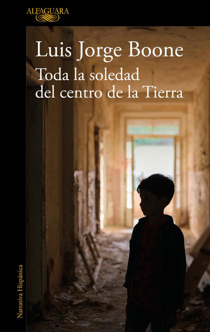 TODA LA SOLEDAD DEL CENTRO DE LA TIERRA
