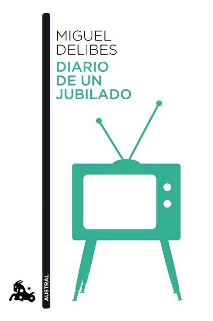 DIARIO DE UN JUBILADO.