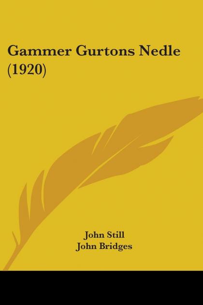 GAMMER GURTONS NEDLE (1920)
