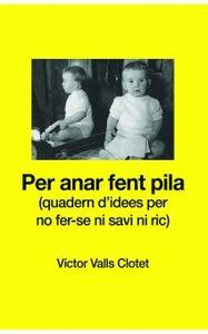 PER ANAR FENT PILA..