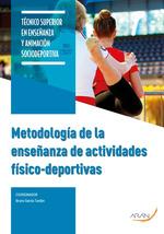 METODOLOGÍA DE LA ENSEÑANZA DE ACTIVIDADES FÍSICO-DEPORTIVAS.
