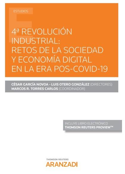 4ª REVOLUCIÓN INDUSTRIAL: RETOS DE LA SOCIEDAD Y ECONOMÍA DIGITAL EN LA ERA POS-.