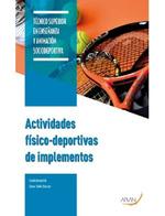 ACTIVIDADES FÍSICO-DEPORTIVAS DE IMPLEMENTOS.