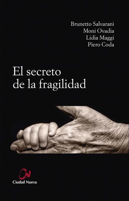 EL SECRETO DE LA FRAGILIDAD
