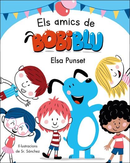 ELS AMICS DE BOBIBLÚ