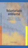 VOLUNTARIADO AMBIENTAL: CLAVES PARA LA ACCIÓN PROAMBIENTAL COMUNITARIA