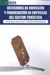 DECISIONES DE INVERSIÓN Y FINANCIACIÓN EN EMPRESAS DEL SECTOR TURÍSTICO
