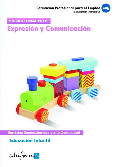 EDUCACIÓN INFANTIL, EXPRESIÓN Y COMUNICACIÓN