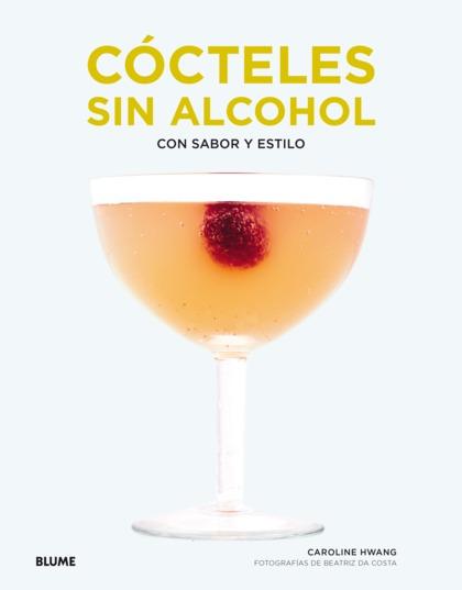 CÓCTELES SIN ALCOHOL                                                            CON SABOR Y EST