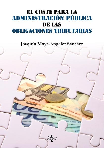 EL COSTE PARA LA ADMINISTRACIÓN PÚBLICA DE LAS OBLIGACIONES TRIBUTARIAS