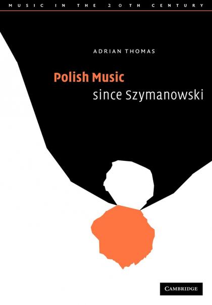 POLISH MUSIC SINCE SZYMANOWSKI