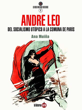 ANDRÉ LÉO. DEL SOCIALISMO UTÓPICO A LA COMUNA DE PARÍS