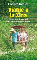 VIATGE A LA XINA : ESTIRANT EL FIL VERMELL DE L´ADOPCIÓ DE LES NENES