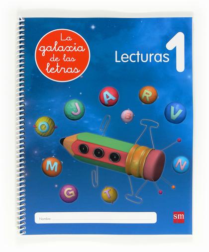 LA GALAXIA DE LAS LETRAS, LECTURAS, EDUCACIÓN INFANTIL, 4 AÑOS. CUADERNO 1