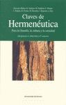 CLAVES DE HERMENÉUTICA: PARA LA FILOSOFÍA, LA CULTURA Y LA SOCIEDAD