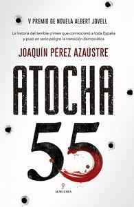 ATOCHA 55. V PREMIO DE NOVELA ALBERT JOVELL