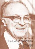 JOSEP ROCA-PONS : SEMBLANÇA BIOGRÀFICA                                          CONFERÈNCIA PRO
