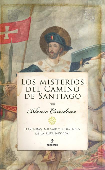 MISTERIOS DEL CAMINO DE SANTIAGO, LOS