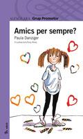 AMICS PER SEMPRE?