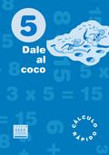 DALE AL COCO 5