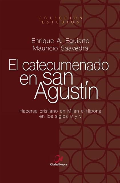 EL CATECUMENADO DE SAN AGUSTÍN.