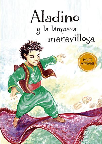 ALADINO Y LA LÁMPARA MARAVILLOSA.