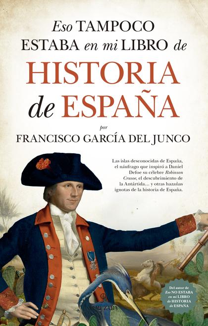ESO TAMPOCO ESTABA EN MI LIBRO DE HISTORIA DE ESPAÑA.