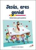 JESÚS, ERES GENIAL (MATERIALES PARA PADRES) INICIACIÓN A LA VIDA CRISTIANA 1    MATERIALES COMP