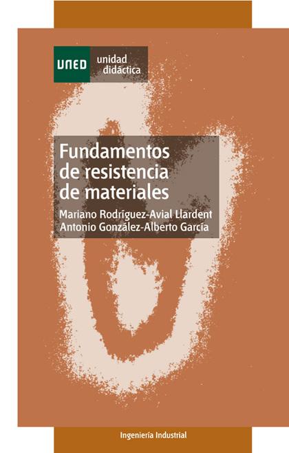 UD. FUNDAMENTOS DE RESISTENCIA DE MATERIALES.