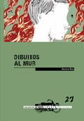 DIBUIXOS AL MUR