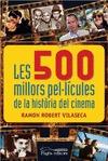 LES 500 MILLORS PEL·LÍCULES DE LA HISTÒRIA DEL CINEMA