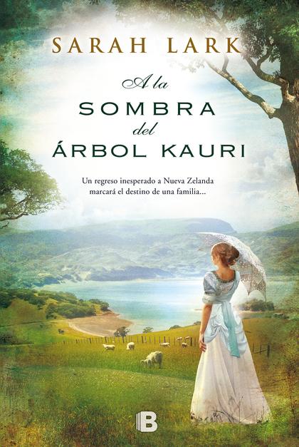 ÁRBOL KAURI II. A LA SOMBRA DEL ÁRBOL KAURI