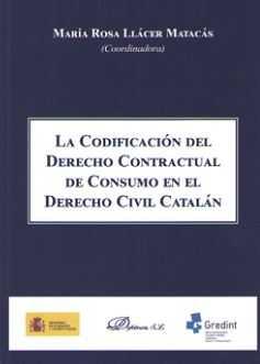 LA CODIFICACIÓN DEL DERECHO CONTRACTUAL EN EL DERECHO CIVIL CATALÁN