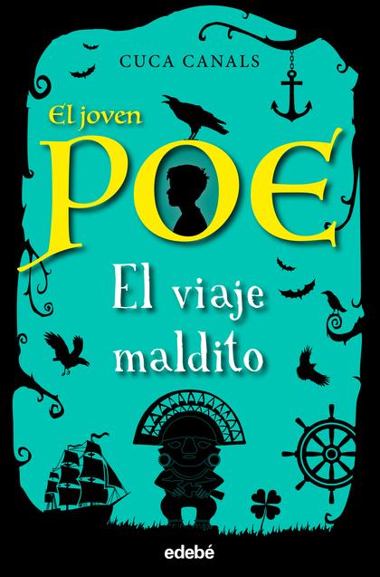 EL JOVEN POE 9: EL VIAJE MALDITO.
