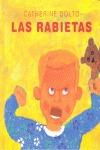 LAS RABIETAS