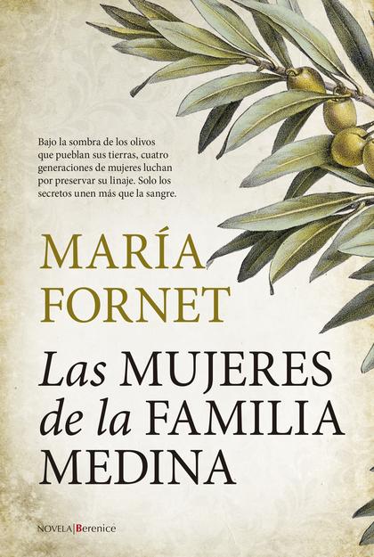 MUJERES DE LA FAMILIA MEDINA, LAS.