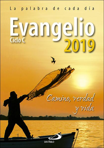 EVANGELIO 2019 LETRA GRANDE                                                     CAMINO, VERDAD