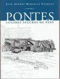 PONTES, LUGARES SEGUROS DE PASO