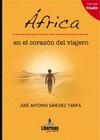 ÁFRICA EN EL CORAZÓN DEL VIAJERO