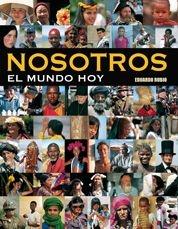 NOSOTROS : EL MUNDO HOY