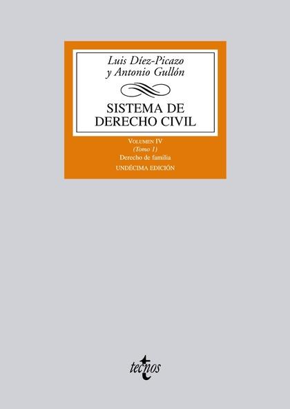 SISTEMA DE DERECHO CIVIL. VOLUMEN IV (TOMO 1) DERECHO DE FAMILIA